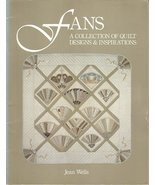 Quilt Pattern Fans Collection by Jean Wells Piecing  - $9.99