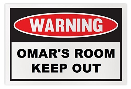 Personalized Novelty Warning Sign: Omar's Room Keep Out - Boys, Girls, Kids, Chi
