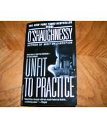 Unfit to Practice by Perri O'Shaughnessy - $3.50
