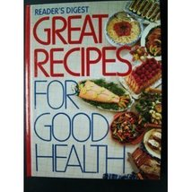 Great Recipes for Good Health - $6.99