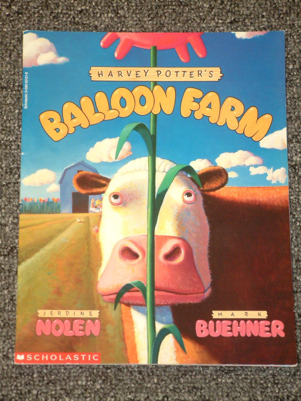 Harvey Potter's Balloon Farm by Jerdine Nolen and Mark Buehner