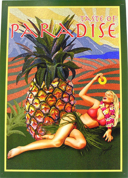 Taste of Paradise Pineapple Pin Up Model Metal Sign