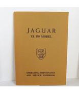 Jaguar XK150 Owners Manual Handbook 1958 1958 1960 1961 - $27.95