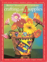 Crafting with 4 Supplies by better Homes and Gardens 0696217 - $12.00