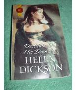 Helen Dickson Destitute On His Doorstep Paperback - $4.99