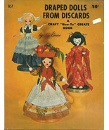 Draped Dolls From Discards A Craft How To Create Book B57 Aleene's Inc. - $9.99