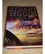 Stuart Woods Loitering With Intent Hardback 2009 - $5.99