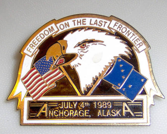 Freedom Last Frontier Anchorage Alaska July 4 1989 Pin