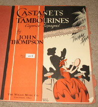 Castanets and Tambourines Sheet Music - 1930 - Thompson - $14.99