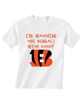 Cincinnati  Bengals Toddler T-Shirt Watching With Daddy Tshirt - $15.00