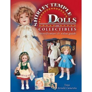 SHIRLEY TEMPLE DOLLS AND COLLECTABLES BOOK LIKE NEW...
