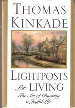 Lightposts for Living by Thomas Kinkade 0446525227 - $5.00