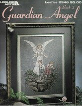 Leisure Arts Guardian Angel Book 2 Counted Cross Stitch Pattern - $9.74