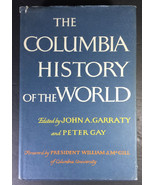 The Columbia History Of The World, John A. Garraty, & Peter Gay, Editors... - $29.00