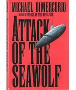 Attack of the Seawolf by Michael Dimercurio 1556113609 - $5.00