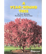 A Year-Round Tree by Susan Blackaby 0153230835 Grade 2 - $3.00