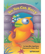 Yes You Can, Kerry by Jason Max Appelbaum 0153230754 Grade 2 - $3.00