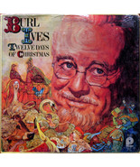 "BURL IVES ""TWELVE DAYS OF CHRISTMAS"" 33 RPM LP RECORD - $12.95"
