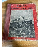 Ship Stories and Pictures by Louis T. Henderson - $25.00