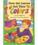 How the Leaves Got Their Colors by Jane Manners 0153230738  - $3.00