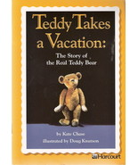Teddy Takes a Vacation by Kate Chase 0153230878  Grade 2 - $3.00