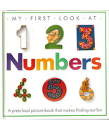 My First Look At Numbers by Dorling Kindersley 0679805338 - $5.00
