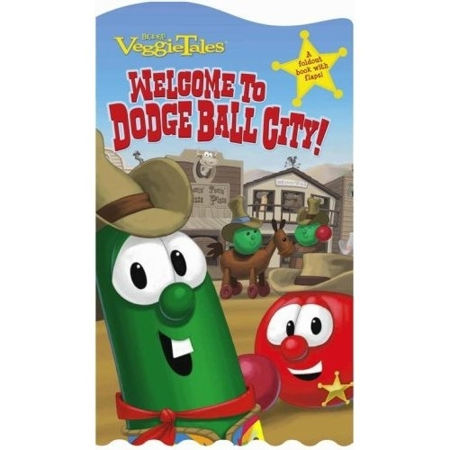 Welcome to Dodge Ball City -- VeggieTales foldout book with flaps.
