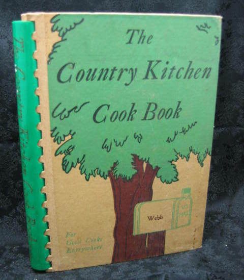 The Country Kitchen Cook Book edited by Bess M. Rowe 1942