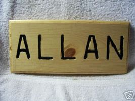 Allan Hand Crafted Wood Name Sign / Plaque - $11.00