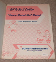 Off To Be A Soldier & Dance 'Round and Round Sheet Music  - $9.99