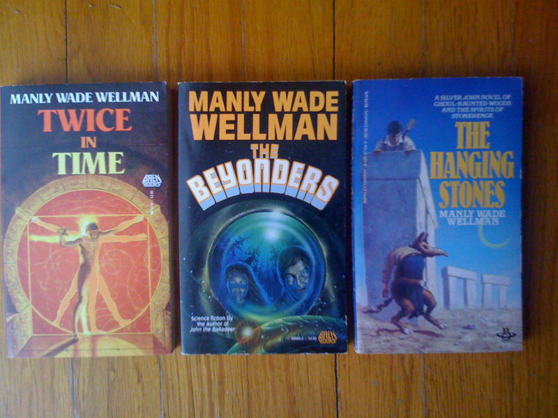 Lot of 3 pbs by Manly Wade Wellman - Hanging Stones, Twice in Time, Beyonders