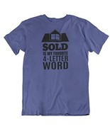 Make Your Mark Design Sold is My Favorite 4-Letter Word T-Shirt Gift for... - $19.59