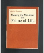 Making the Mid-Years the Prime of Life, Kathleen Doheny Newton, 1978, So... - $3.25