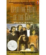 Upon the Head of a Goat : A Childhood in Hungary, 1939-1944 by Aranka Si... - $1.88
