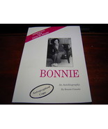 BONNIE AN AUTOBIOGRAPHY BY BONNIE CONSOLO ARMLESS WOMAN EMBRACING LIFE W... - $145.05