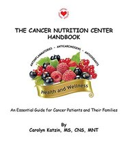 The Cancer Nutrition Center Handbook Carolyn Katzin - $49.45