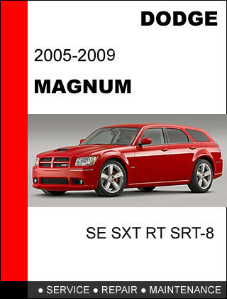 DODGE MAGNUM 2005 - 2009 FACTORY SERVICE REPAIR WORKSHOP SHOP MANUAL