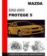 MAZDA PROTEGE 5 2002 2003 FACTORY SERVICE REPAIR MANUAL ACCESS IT IN 24 ... - $14.95