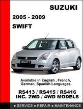 Suzuki Swift 2005   2009 Factory Service Repair Workshop Manual Access In 24 Hr - $14.95