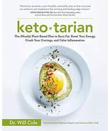 Ketotarian: The (Mostly) Plant-Based Plan to Burn Fat, Boost Your Energy... - $7.43