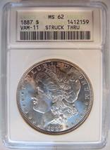 1887 Morgan Silver Dollar ANACS MS 62 Struck Thru Vam 11 Strike Through Error - $199.99