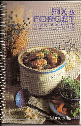 Fix & Forget 50 Slow Cooker Recipes 1989 Cookbook Currents
