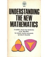 Understanding the New Mathematics by Rosenthal, Evelyn  - $3.99