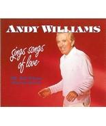 Andy Williams – Sings Songs Of Love - 3 Set CD's - $24.70