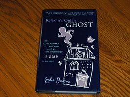 Relax it Only a Ghost - $14.95