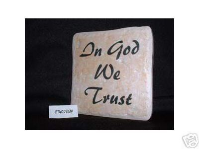 Christian Laser Engraved Ceramic Tile In God We Trust