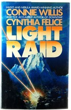 Light Raid Connie Willis Cynthia Felice Future War Science Fiction 1st E... - $5.00