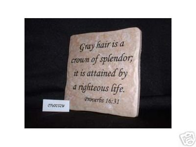 Christian Laser Engraved Ceramic Tile Gray Hair Proverb