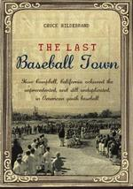The Last Baseball Town: How Campbell, California achieved the unprecedented, and image 1