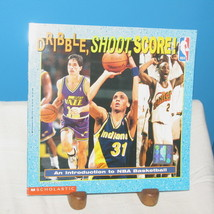 Dribble Shoot Score! Introduction To Nba Basketball Joe Layden 1997 Book - $12.38